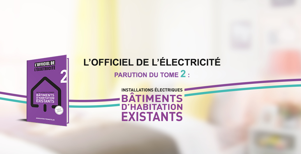 L'Officiel de l'Électricité - Bâtiments d'habitation existants