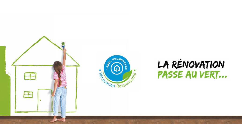 Nouveau Label Promotelec Rénovation Responsable
