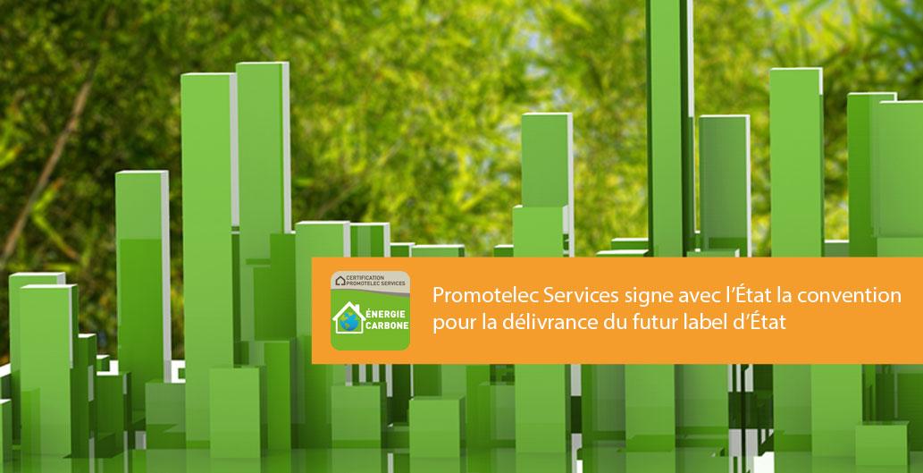Promotelec Services délivrera le futur label d'État