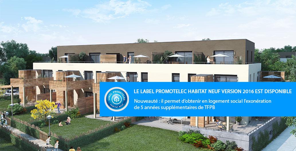 Nouveau Label Promotelec Habitat Neuf version 2016